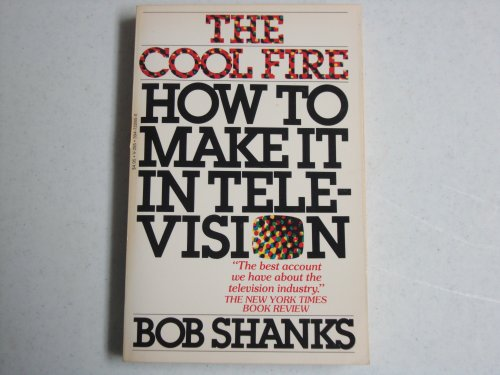 9780394722856: Cool Fire : How to Make it in TV