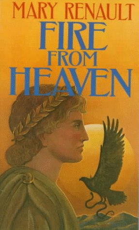9780394722917: Fire from Heaven (The Novels of Alexander the Great)