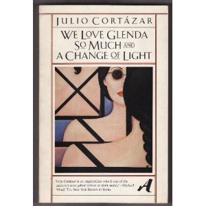 9780394722979: We Love Glenda So Much and a Change of Light (Aventura: The Vintage Library of Contemporary World Literature)