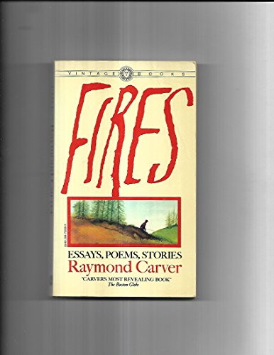 9780394722993: Fires: Essays, Poems, Stories