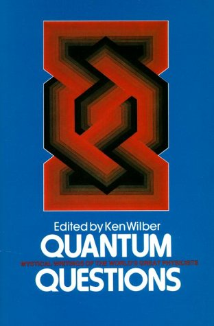 9780394723389: Quantum Questions: Mystical Writings of The World's Great Physicists