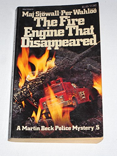9780394723402: The Fire Engine That Disappeared (A Martin Beck police mystery)