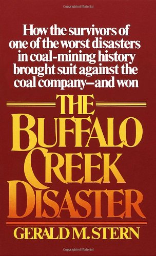 9780394723433: The Buffalo Creek Disaster: How the Survivors of One of the Worst Disasters in Coal-Mining History Brought Suit against the Coal Company--and Won