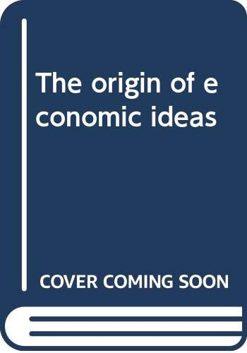 9780394723488: The origin of economic ideas