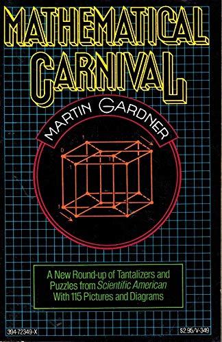 Mathematical Carnival: Martin Gardner