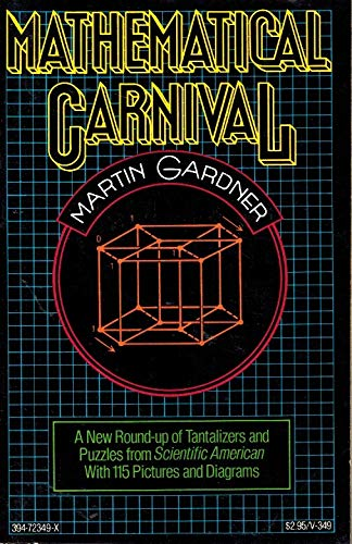 9780394723495: Mathematical Carnival