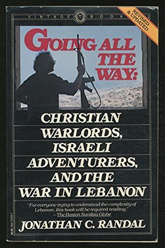 Going All the Way: Christian Warloards, Israeli: Jonathan C. Randal