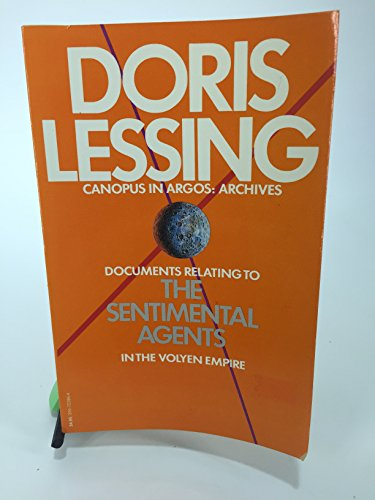 9780394723860: SENTIMENTAL AGENTS (Canopus in Argos--Archives)