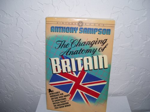 9780394724256: The Changing Anatomy of Britain