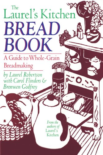 9780394724348: Laurel's Kitchen Bread Book: A Guide to Whole-Grain Breadmaking
