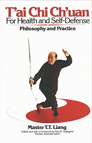 9780394724614: T'Ai Chi Ch'uan for Health and Self-Defense: Philosophy and Practice