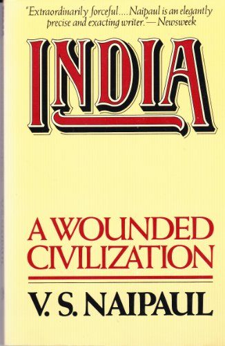 9780394724638: India: A Wounded Civilization