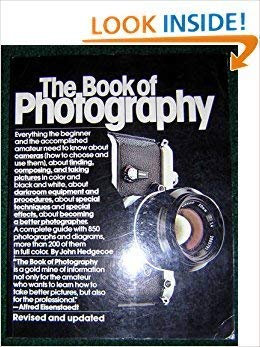 9780394724669: The Book of Photography: How to See and Take Better Pictures