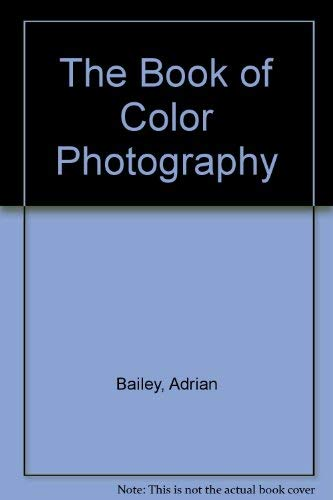 9780394724676: The Book of Color Photography