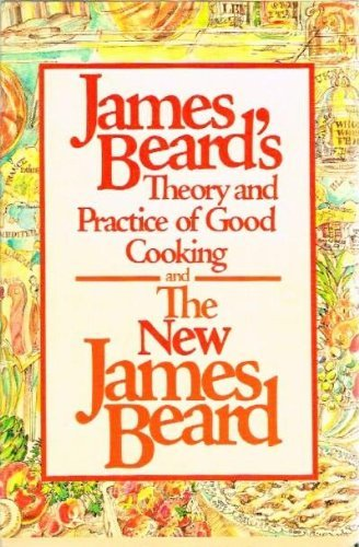 9780394724751: James Beard's Theory and Practice of Good Cooking