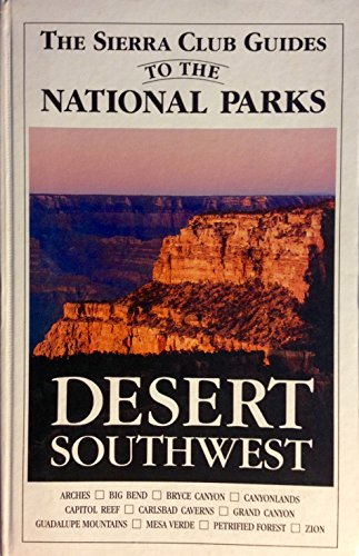 9780394724881: Sierra Club Guides to the National Parks of the Desert Southwest