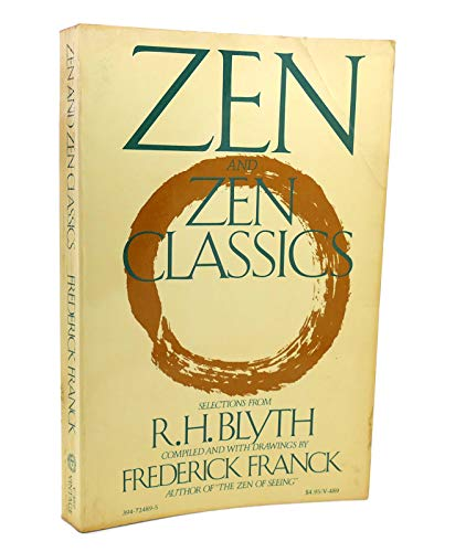 9780394724898: Zen and Zen Classics: Selections from R. H. Blyth