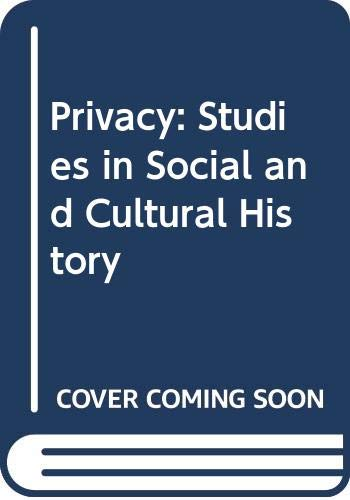 9780394724942: Privacy: Studies in Social and Cultural History