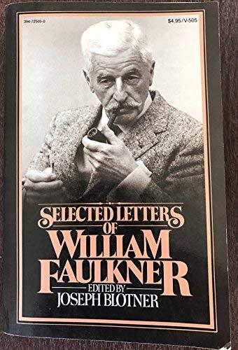 9780394725055: Selected Letters of Faulkner V505