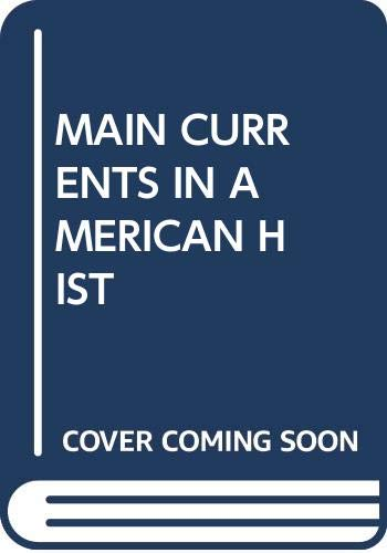 9780394725123: Main Currents in American Hist