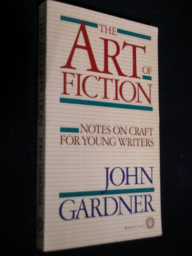 9780394725444: The Art of Fiction: Notes on Craft for Young Writers