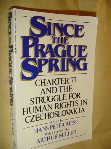 Since the Prague spring: The continuing struggle for human rights in Czechoslovakia: Hans-Peter ...
