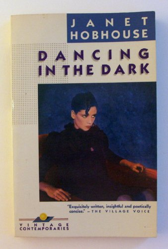 9780394725888: Dancing in the Dark/91201 (Vintage Contemporaries)