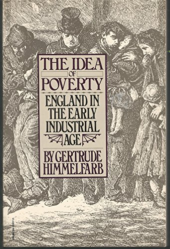 9780394726076: The Idea of Poverty: England in the Early Industrial Age