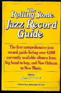 9780394726434: The Rolling Stone Jazz Record Guide
