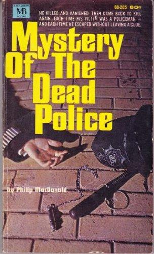 Mystery of Dead Police: Macdonald, Philip