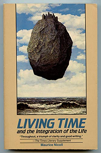 Living Time: and the Integration of the: Nicoll, Maurice