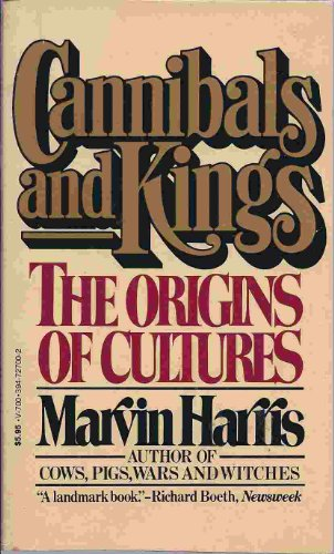 9780394727004: Cannibals and Kings: The Origins of Cultures