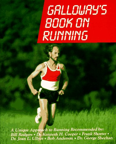 Galloway's Book on Running (New and Revised): Galloway, Jeff