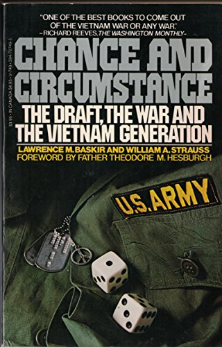 Chance and Circumstance: The Draft, the War, and the Vietnam Generation: Baskir, Lawrence M., ...