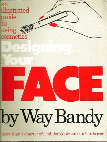 9780394727585: Designing Your Face