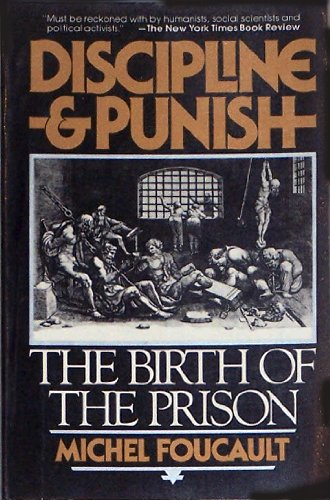 9780394727677: Discipline and Punish: The Birth of the Prison