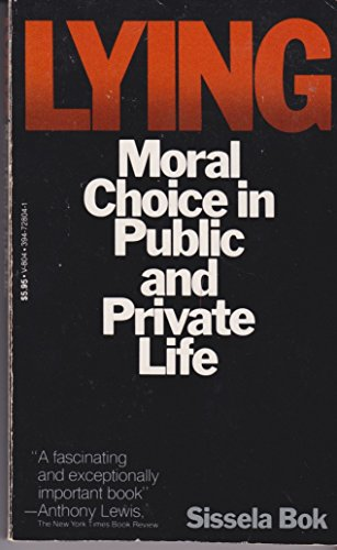 9780394728049: Lying: Moral Choice in Public and Private Life