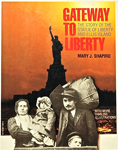 9780394728919: Gateway to Liberty: The Story of the Statue of Liberty and Ellis Island
