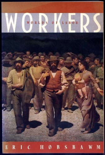 9780394728964: Workers: Worlds of Labor