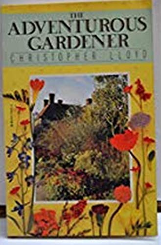 9780394729053: The Adventurous Gardener
