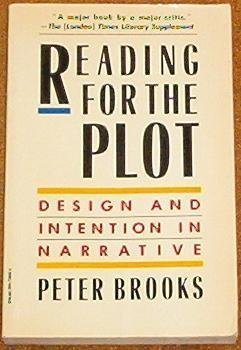 9780394729091: Reading for the Plot: Design and Intention in Narrative