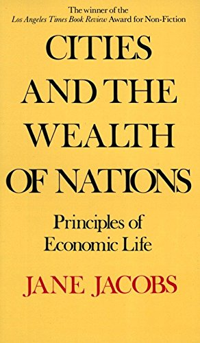 9780394729114: Cities and the Wealth of Nations: Principles of Economic Life