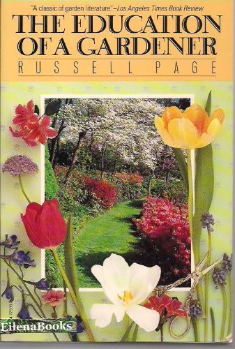 The Education of a Gardener: Page, Russell