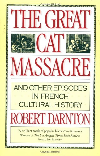 9780394729275: The Great Cat Massacre: And Other Episodes in French Cultural History