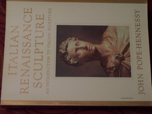 9780394729336: 1Talian Renaissance Sculpture (An Introduction to Italian Sculpture, Part II)
