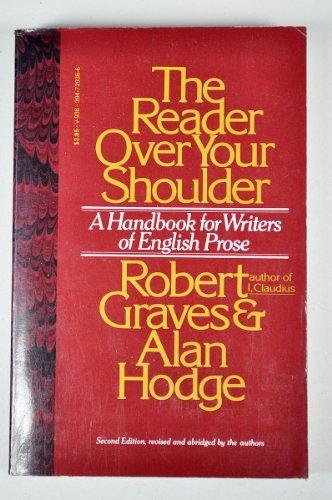The Reader Over Your Shoulder: A Handbook: Graves, Robert; Hodge,
