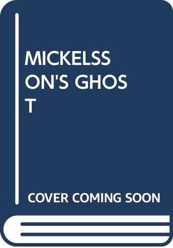 9780394729381: Mickelsson's Ghost
