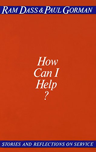 HOW CAN I HELP ? Stories and Reflections on Service