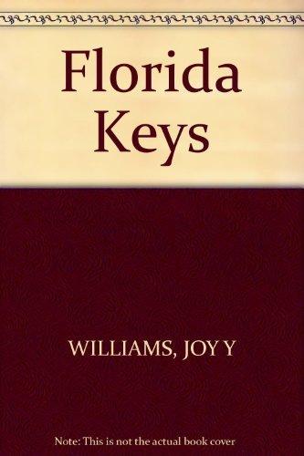 FLORIDA KEYS: HIS & GD: Joy Williams