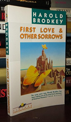 9780394729701: First Love and Other Sorrows